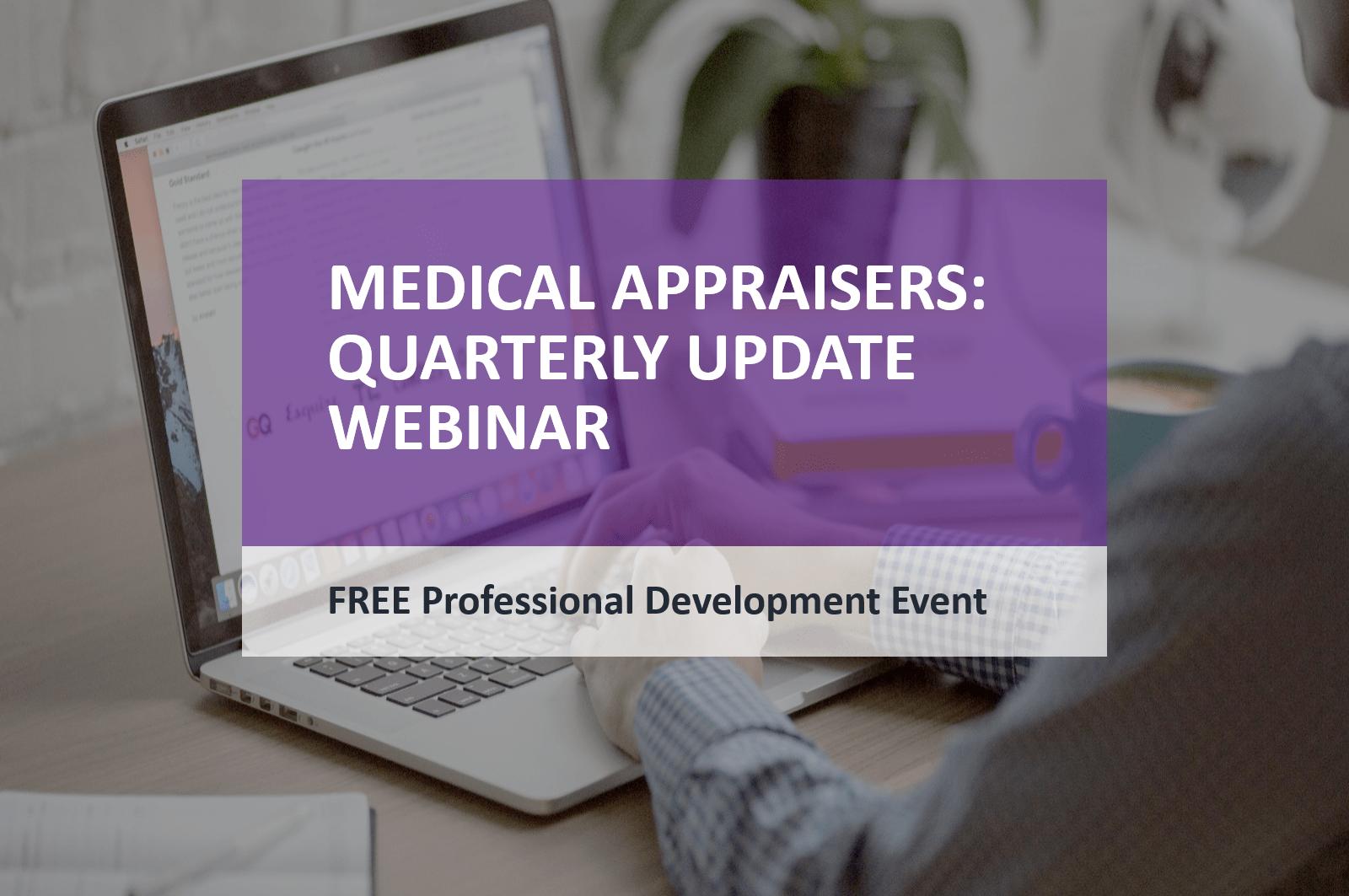 Medical Appraiser Update Webinar FREE