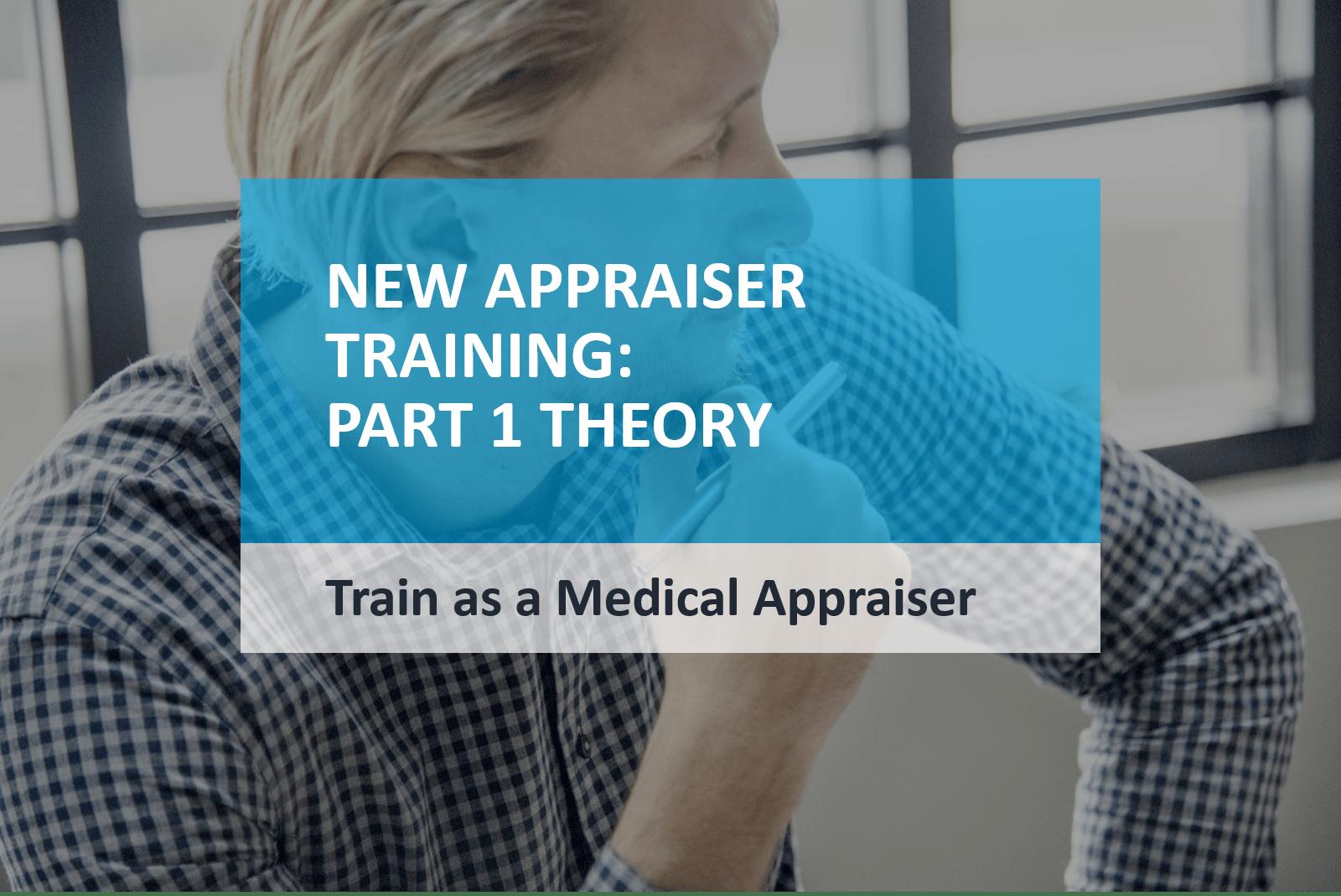 Train as a Medical Appraiser
